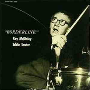 Ray McKinley's Orchestra Arr. By Eddie Sauter - Borderline download mp3 album