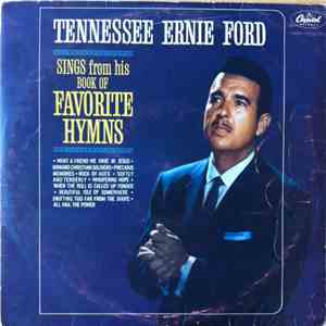 Tennessee Ernie Ford - Sings Great Songs Of Hope And Faith Selected From His Book Of Favorite Hymns download mp3 album