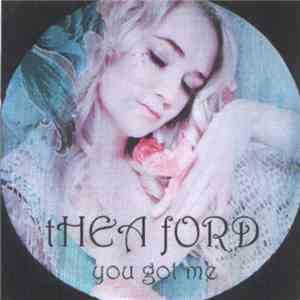 Thea Ford - You Got Me download mp3 album