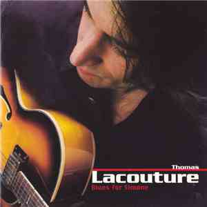 Thomas Lacouture - Blues For Simone download mp3 album