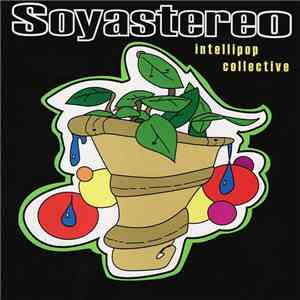 Soyastereo - Intellipop Collective download mp3 album