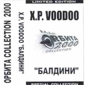 X.P. Voodoo - Балдини download mp3 album
