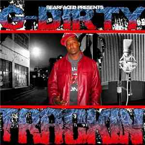 G-Dirty - Trackin download mp3 album