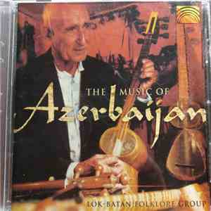 Various - The Music Of Azerbaijan download mp3 album
