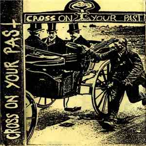 Cross On Your Past - Démo download mp3 album