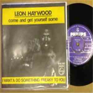 Leon Haywood - Come and get yourself some/I want'a do something freaky to you download mp3 album