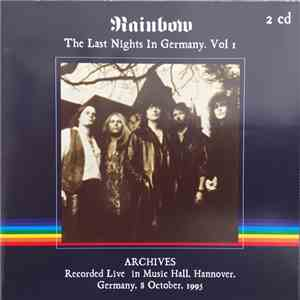 Rainbow - The Last Nights In Germany Vol. 1 download mp3 album