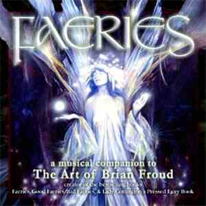 Various - Faeries: A Musical Companion To The Art Of Brian Froud download mp3 album