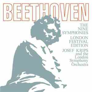 Beethoven, Josef Krips, The London Symphony Orchestra - The Nine Symphonies London Festival Edition download mp3 album