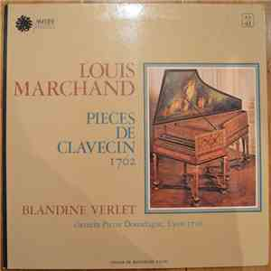 Blandine Verlet, Louis Marchand - Pièces De Clavecin download mp3 album