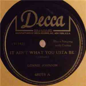 Lonnie Johnson  - It Ain't What You Usta Be / I'm Nuts Over You (But You Just A Teaser) download mp3 album