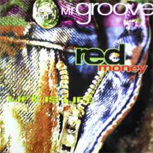 Mr Groove - Red Money / Life Is Life download mp3 album