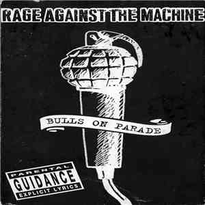 Rage Against The Machine - Bulls On Parade download mp3 album