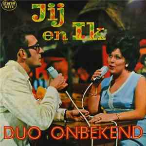 Duo Onbekend - Jij En Ik download mp3 album