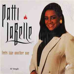 Patti LaBelle - Feels Like Another One download mp3 album