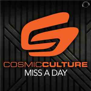 Cosmic Culture - Miss A Day download mp3 album