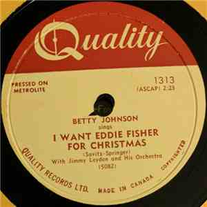 Betty Johnson - I Want Eddie Fisher For Christmas / Show Me download mp3 album