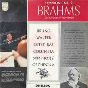 Brahms, Bruno Walter, Columbia Symphony Orchestra - Symphonie Nr. 2 download mp3 album