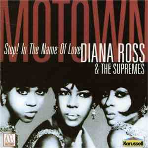 Diana Ross & The Supremes - Stop! In The Name Of Love download mp3 album