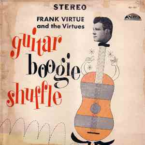 Frank Virtue And The Virtues - Guitar Boogie Shuffle download mp3 album