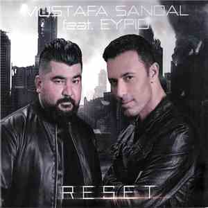 Mustafa Sandal Feat Eypio - Reset download mp3 album