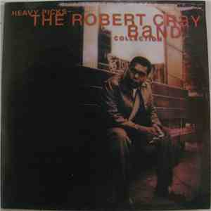 The Robert Cray Band - Heavy Picks - The Robert Cray Band Collection download mp3 album