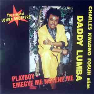 Daddy Lumba - Playboy - Emegye Me Ngyene Me download mp3 album