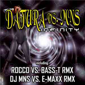 Datura vs. MNS - Infinity download mp3 album