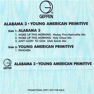 Alabama 3, Young American Primitive - Woke Up This Morning / Pangea download mp3 album