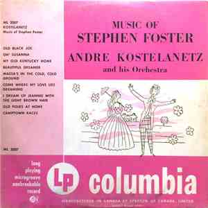 André Kostelanetz And His Orchestra - Music Of Stephen Foster download mp3 album