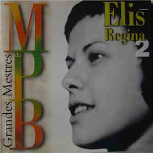 Elis Regina - Grandes Mestres Da MPB 2 download mp3 album