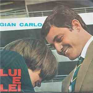 Gian Carlo  - Lui E Lei download mp3 album