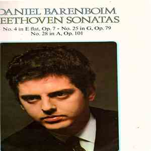 Daniel Barenboim - Beethoven Sonatas: No. 4 In E Flat, Op. 7; No. 28 In A, Op. 101; No. 25 In G, Op. 79 download mp3 album