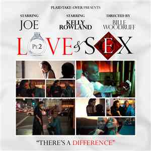 Joe Feat. Kelly Rowland - Love & Sex, Pt. 2 download mp3 album