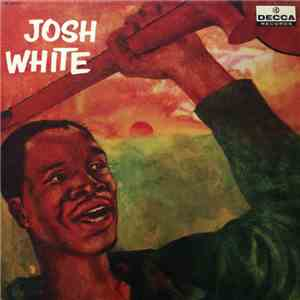 Josh White - Josh White download mp3 album