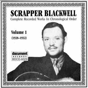 Scrapper Blackwell - Complete Recorded Works In Chronological Order, Volume 1 (1928-1932) download mp3 album