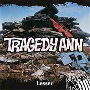 Tragedy Ann - Lesser download mp3 album