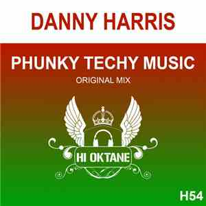 Danny Harris  - Phunky Tech Music download mp3 album